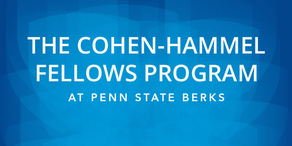 The Cohen-Hammel Fellows Program at Penn State Berks