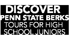 DISCOVER PENN STATE BERKS TOURS FOR HIGH SCHOOL JUNIORS