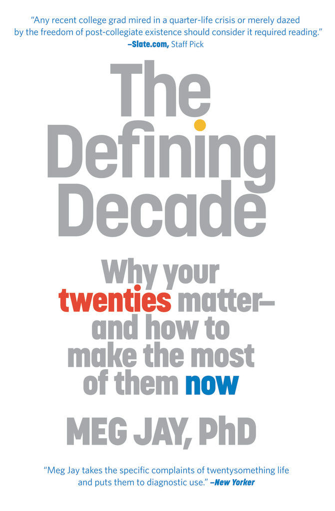 book cover for The Defining Decade by Meg Jay, PhD